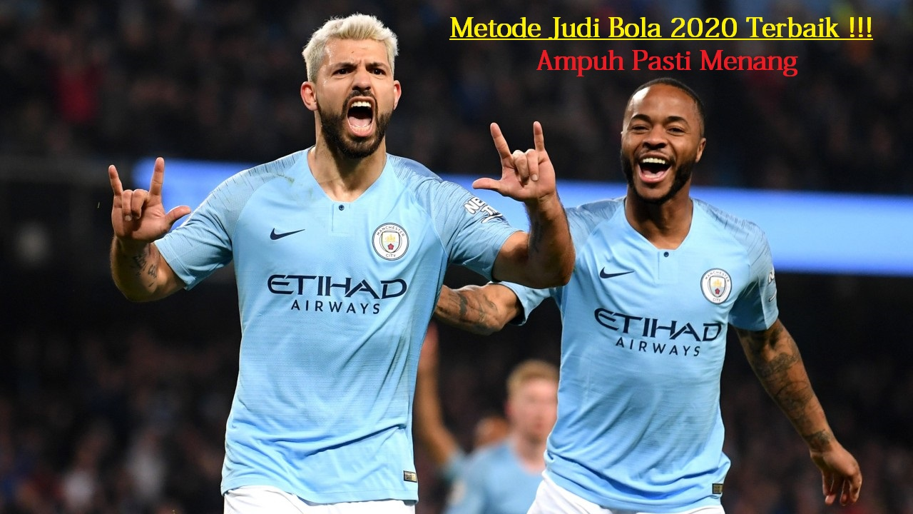 Metode Judi Bola 2020 Terbaik